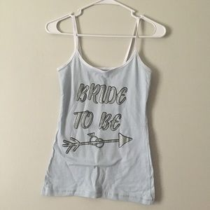 Bride to be Tank Top small fit